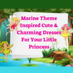 Marine Theme Inspired Cute & Charming Dresses For Your Little Princess