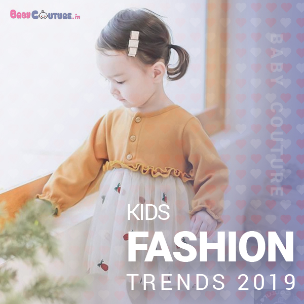 Kids Fashion Trends To Look For In 2020 Babycouture