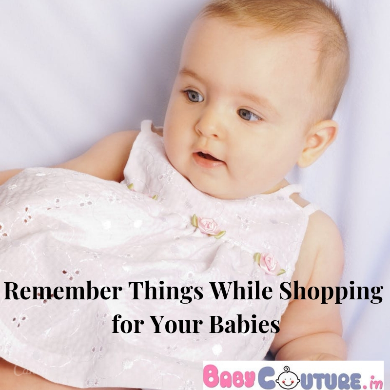 Top Things to Remember While Shopping for Your Babies Online!