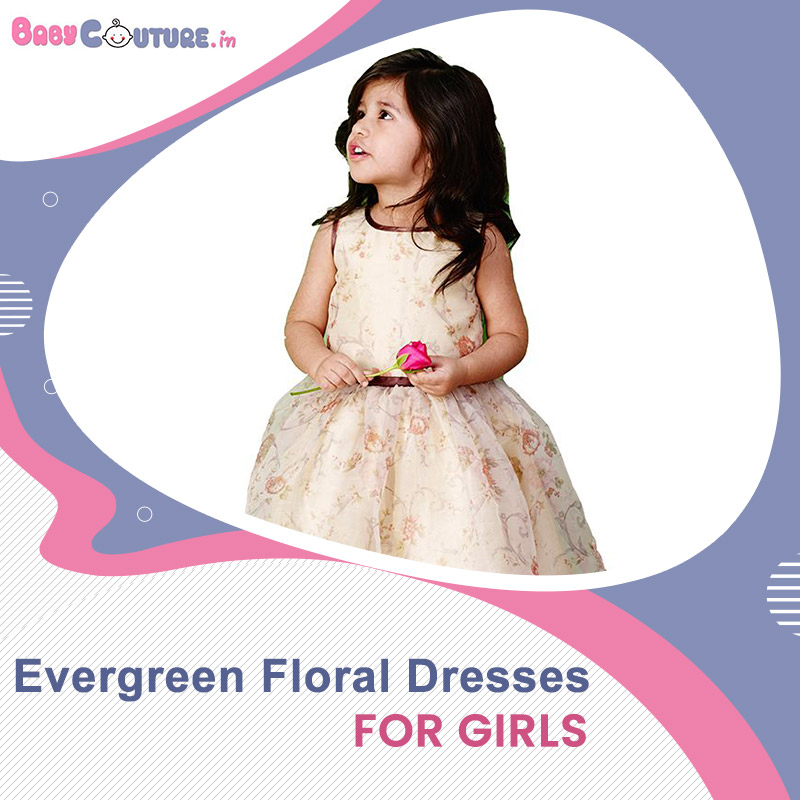 7 Evergreen Floral Dresses for Girls